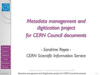 Metadata management and digitization project  for CERN Council documents  - Sandrine Reyes -