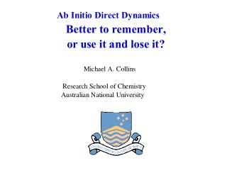 Ab Initio Direct (Chemical) Dynamics Nonadiabatic Reactions	X Statistical Methods		X