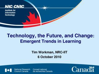 Technology, the Future, and Change :  Emergent Trends in Learning