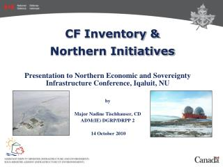 CF Inventory & Northern Initiatives