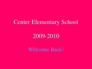 Center Elementary School 2009-2010