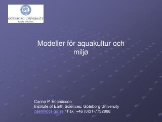 Modeller för aquakultur och milj ø