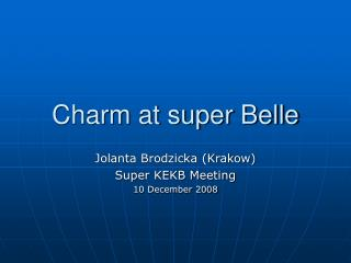 Charm at super Belle