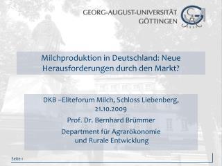 Milchproduktion in Deutschland: Neue Herausforderungen durch den Markt?