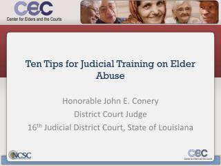 Ten Tips for Judicial Training on Elder Abuse