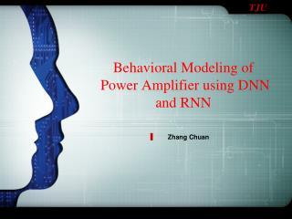 Behavioral Modeling of  Power Amplifier using DNN and RNN