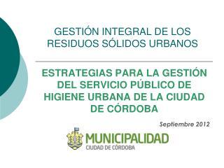 GESTI�N INTEGRAL DE LOS RESIDUOS S�LIDOS URBANOS