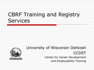 CBRF Training and Registry Services