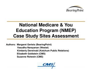 National Medicare  You Education Program NMEP  Case Study Sites Assessment