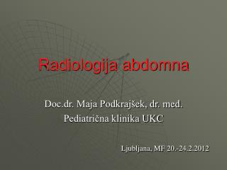Radiologija abdomna