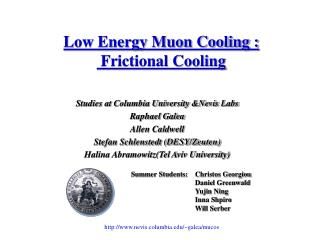 Low Energy Muon Cooling :  Frictional Cooling
