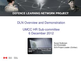 DEFENCE LEARNING NETWORK PROJECT