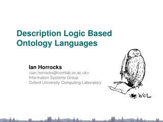 Description Logic Based  Ontology Languages