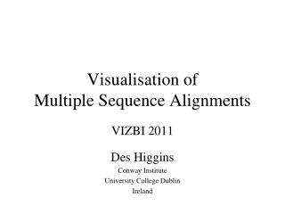Visualisation of  Multiple Sequence Alignments