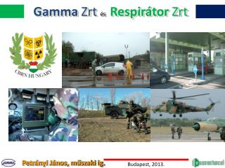 Gamma  Zrt  és    Respirátor Zrt