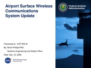 Airport Surface Wireless Communications System Update