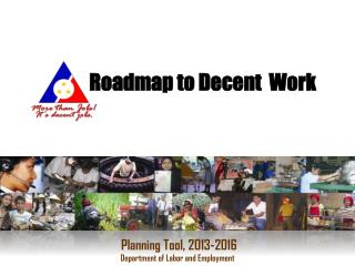 Roadmap to Decent  Work