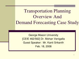 Transportation Planning  Overview And  Demand Forecasting Case Study