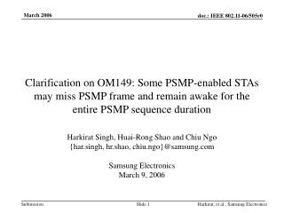 Harkirat Singh, Huai-Rong Shao and Chiu Ngo {har.singh, hr.shao, chiu.ngo}@samsung