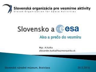 Slovensko a