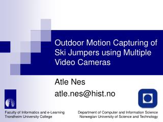 Outdoor Motion Capturing of Ski Jumpers using Multiple Video Cameras