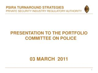 PSIRA TURNAROUND STRATEGIES PRIVATE SECURITY INDUSTRY REGULATORY AUTHORITY
