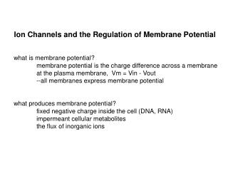 what is membrane potential? 	membrane potential is the charge difference across a membrane