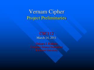 Vernam  Cipher Project Preliminaries