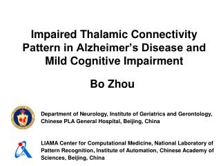 Impaired Thalamic Connectivity Pattern in Alzheimer's Disease and Mild Cognitive Impairment
