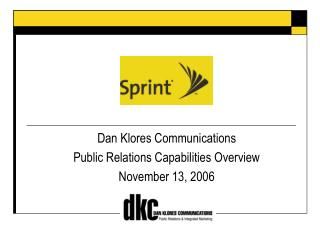 Dan Klores Communications Public Relations Capabilities Overview November 13, 2006