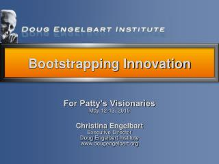 For Patty's Visionaries May 12-13, 2010