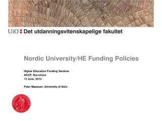 Nordic University/HE Funding Policies