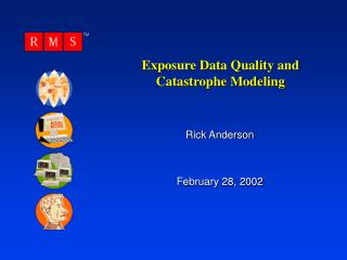 Exposure Data Quality and Catastrophe Modeling