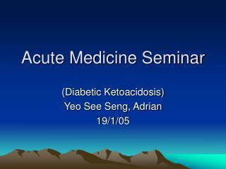 Acute Medicine Seminar