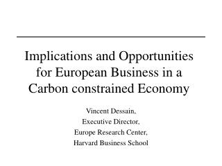 Implications and Opportunities for European Business in a Carbon constrained Economy