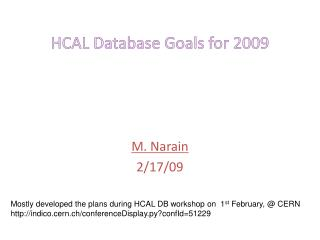 HCAL Database Goals for 2009