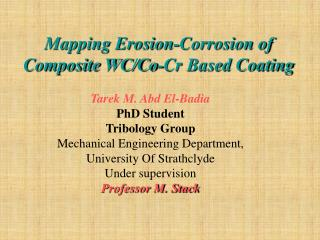 Mapping Erosion-Corrosion of Composite WC/Co-Cr Based Coating