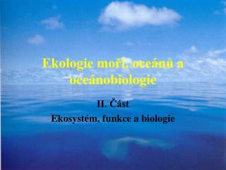 Ekologie moří, oceánů a oceánobiologie
