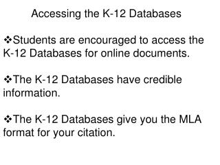 Accessing the K-12 Databases