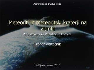 Meteoriti in meteoritski kraterji na Zemlji