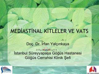 MEDİASTİNAL KİTLELER VE VATS