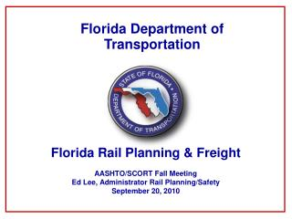 Florida Rail Planning  Freight  AASHTO