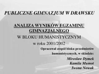 PUBLICZNE GIMNAZJUM W DRAWSKU