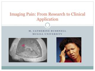 Imaging Pain: From Research to Clinical Application