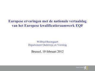 Europese ervaringen met de nationale vertaalslag van het Europese kwalificatieraamwerk EQF