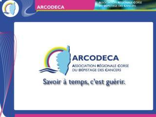 Le dépistage des cancers en Corse