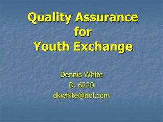 Quality Assurance  for  Youth Exchange
