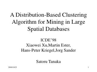 A Distribution-Based Clustering Algorithm for Mining in Large Spatial Databases