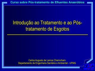 Introdução ao Tratamento e ao Pós-tratamento de Esgotos