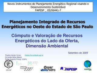 Cômputo e Valoração de Recursos Energéticos do Lado da Oferta, Dimensão Ambiental Setembro de 2009